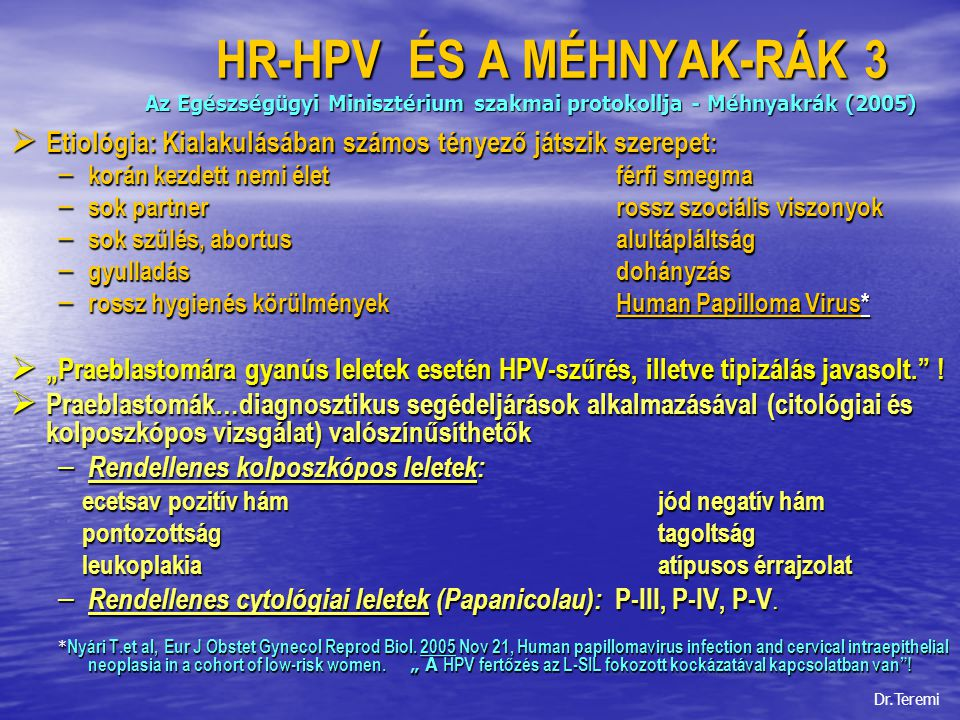papilloma vírus pozitív és kolposzkópia